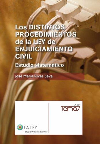 Los distintos procedimientos de la Ley de Enjuiciamiento Civil (Temas La Ley) por María José