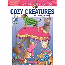 Creative Haven Cozy Creatures Coloring Book (Adult Coloring)