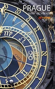 Prague Guide de Voyage par [LTD, eTips]