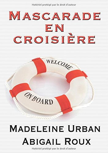 Mascarade en croisière par Madeleine Urban