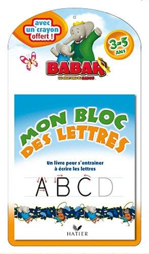 Babar - Mon bloc des lettres 3-5 ans