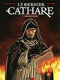 Le dernier cathare, tome 3 - Le jugement de Dieu