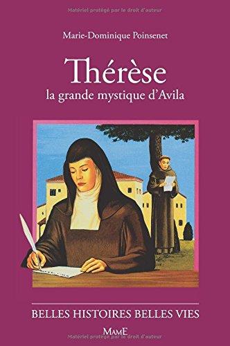 Thérèse d'Avila, la grande mystique par Marie-Dominique Poinsenet