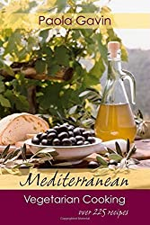 Mediterranean Vegetarian Cooking by Paola Gavin (2005-10-11)