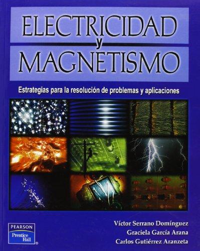 Electricidad y magnetismo por Victor Serrano Dominguez