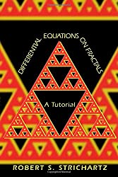 Differential Equations on Fractals: A Tutorial