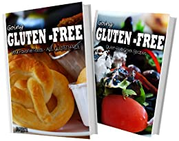 Your Favorite Foods - All Gluten-Free Part 1 and Gluten-Free Greek Recipes: 2 Book Combo (Going Gluten-Free) (English Edition) von [Paul, Tamara]
