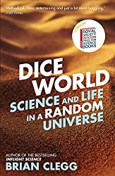 Dice World: Science and Life in a Random Universe