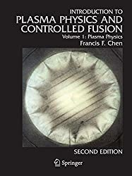 Introduction to Plasma Physics and Controlled Fusion: Plasma Physics