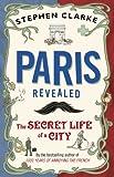 Image de Paris Revealed: The Secret Life of a City