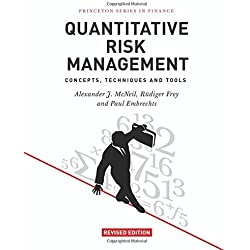 Quantitative Risk Management – Concepts, Techniques and Tools – Revised Edition (Princeton Series in Finance)
