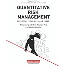 Quantitative Risk Management (Princeton Series in Finance)