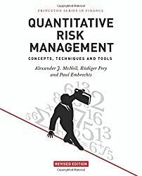 Quantitative Risk Management: Concepts, Techniques and Tools (Princeton Series in Finance)