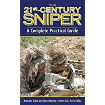 21st Century Sniper: The Complete Guide