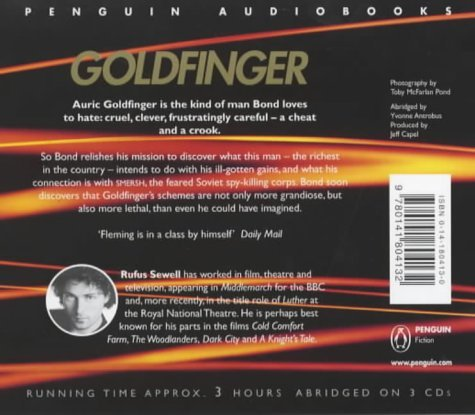 Goldfinger: Written by Ian Fleming, 2002 Edition, (Abridged edition) Publisher: Penguin Audiobooks [Audio CD]