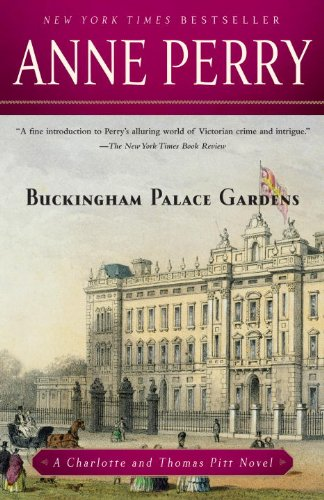 Buckingham Palace Gardens: A Charlotte and Thomas Pitt Novel (Charlotte