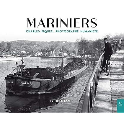 Mariniers , Charles Fiquet, Photographe Humaniste