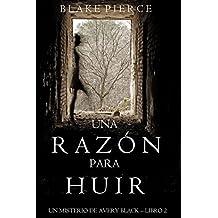 Una Razón para Huir  (Un Misterio de Avery Black—Libro 2)
