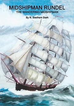 Midshipman Rundel (The Rundel Series Book 2) by [Stark, N. Beetham]