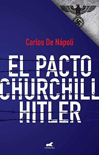 El pacto Churchill - Hitler
