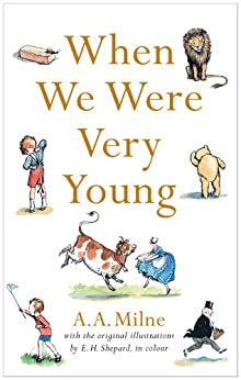 When We Were Very Young by [Milne, A. A.]