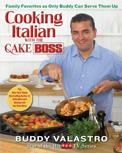 Buddy valastros cooking italian with the cake boss family buddy valastros cooking italian with the cake boss family favorites as only pdf forumfinder Gallery
