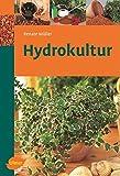 Hydrokultur (Ulmer Taschenbücher)