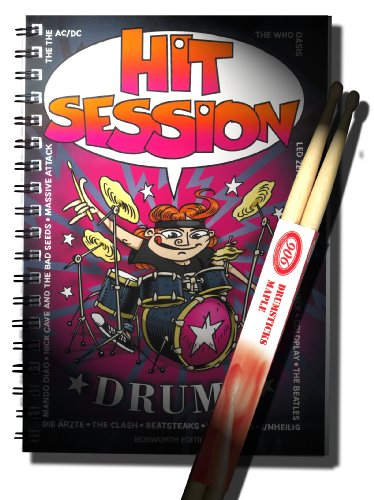 Hit Session - DRUMS SONGBOOK. Ringbindung, 100 Songs für Drums notiert- INKLUSIVE 5A Maple Drumsticks!