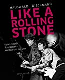 Like a Rolling Stone: Dylan, Cocker, Springsteen – Weststars in der DDR