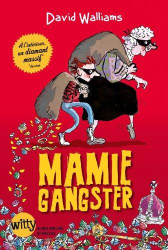 [PDF] Téléchargement gratuit Livres Mamie gangster