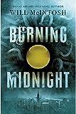 Burning Midnight by Will McIntyre (2016-02-02)