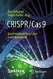 CRISPR/Cas9 - Einschneidende Revolution in der Gentechnik
