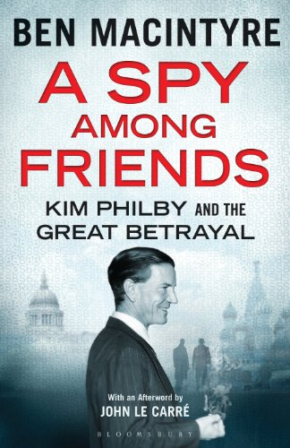 A Spy Among Friends: Kim Philby and the Great Betrayal por Ben Macintyre