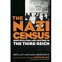The Nazi Census: Identification and Control in the Third Reich (Politics, History, Social Change)