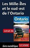 Les Mille-Iles et le sud-est de l'Ontario
