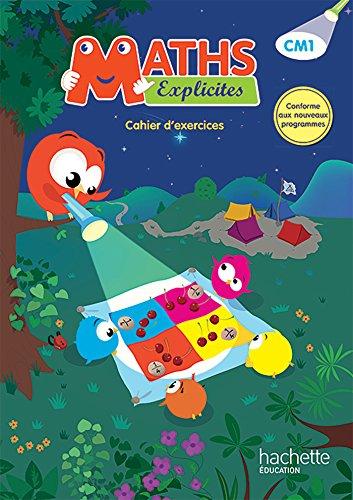 Maths Explicites CM1 - Cahier de l'élève - Ed. 2016 par Lucien Castioni, Heidi Budon-Dubarry, Myriam Amiot
