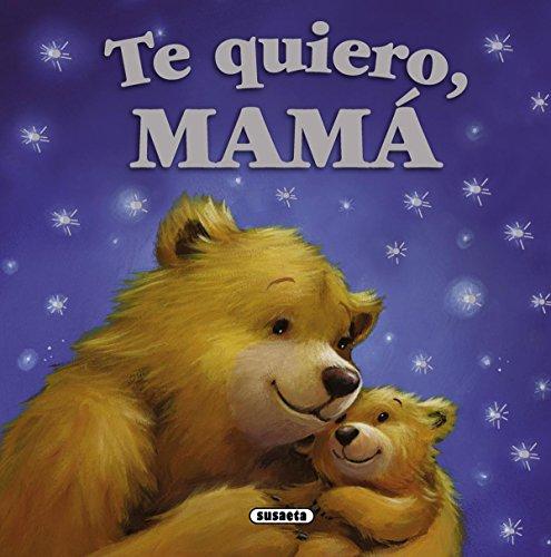 Te quiero, mamá (Mis papás y yo) por Melanie Joyce