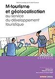 M-tourisme et géolocalisation au service du développement touristique