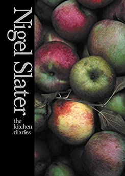 The Kitchen Diaries by [Slater, Nigel]