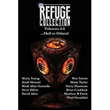 The Refuge Collection...: Hell to Others!