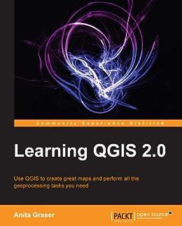 Learning QGIS 2.0 von [Graser, Anita]