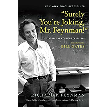 'Surely You're Jocking, Mr. Feynman!' : Adventures of a Curious Character