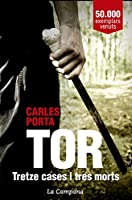 Tor. Tretze cases i tres morts (Catalan Edition)