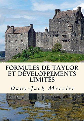 Formules de Taylor et développements limités (Dossiers mathématiques t. 13)