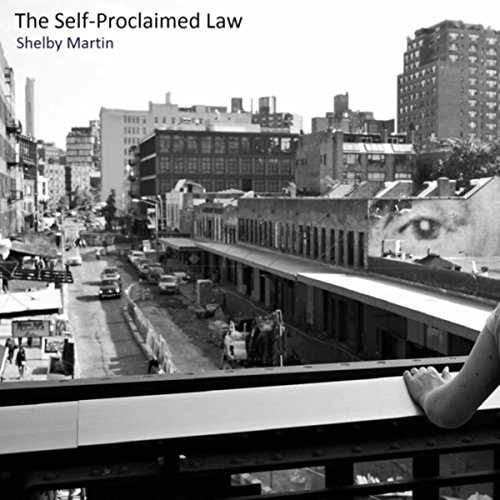 The Self-Proclaimed Law