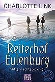 Reiterhof Eulenburg - Mitternachtspicknick: Band 1 (Baumhaus Verlag)