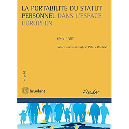 La portabilité du statut personnel dans l'espace européen (Europe(s))