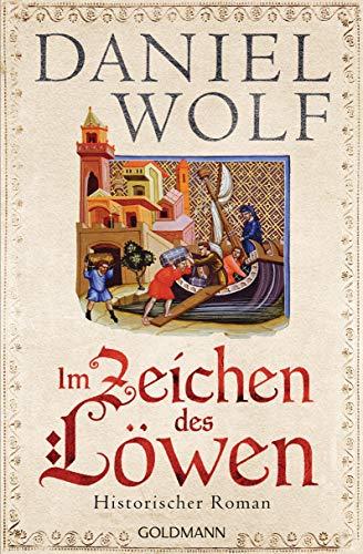 Im Zeichen des Löwen: Historischer Roman - Friesen-Saga 1