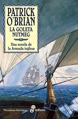 14. La goleta Nutmeg (Narrativas Historicas)