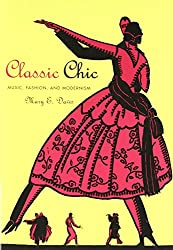 Classic Chic - Music, Fashion, and Modernism